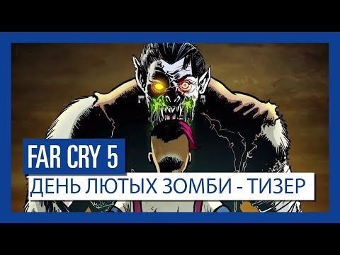 Far Cry 5: Dead Living Zombies