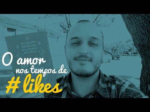 O AMOR NOS TEMPOS DE #LIKES | #Menino que Lê