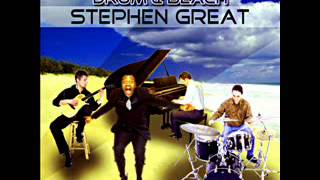 Stephen Great - Piano , Guitar , Sing , Drum & Beach (Mix)