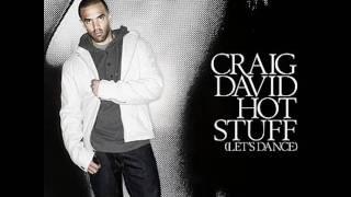 Craig David - Hot Stuff(Let's Dance)