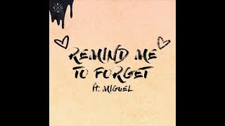 Kygo, Miguel    Remind Me To Forget (Audio) Ft. Miguel | Video Pool