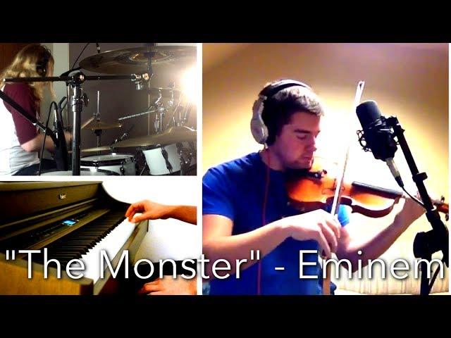 Violin Guitar Piano Cover The Monster Eminem Ft Rihanna