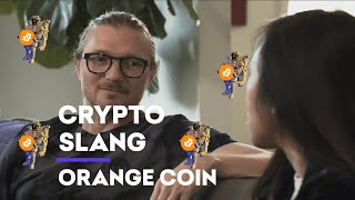 Crypto Slang: Orange Coin