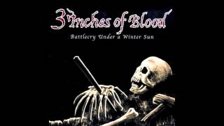3 Inches of Blood - Balls of Ice