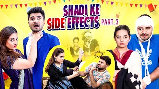 Shadi Ke Side Effects 3 | Pati Patni aur Saala | Mayank Mishra ft. Swara | Gaurav Arora