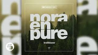 Nora En Pure   Trailblazer (Original Club Mix)
