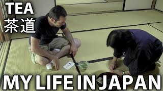 Sado - Chado - Japanese Tea - My Life in Japan - 3 - English Lesson on Japanese Culture