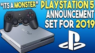 """PlayStation 5 Announcement Set For 2019! PS5 """"Is a Monster""""!"""