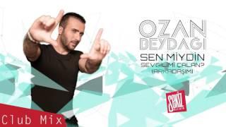 Ozan Beydağı - Sen Miydin Sevgilimi Çalan REMIX