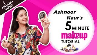Ashnoor Kaur's Shares Her Everyday 5 Minute Makeup Tutorial | Exclusive Interview