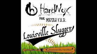 Louisville Slugger - Hardnox (Video)