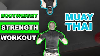 Bodyweight Strength Workout for Muay Thai by Sean Fagan