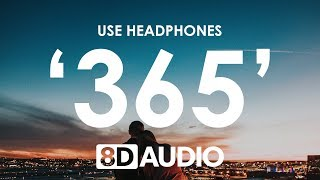 Zedd, Katy Perry   365 (8D AUDIO) 🎧