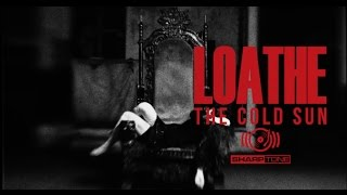 Loathe - It's Yours (OFFICIAL MUSIC VIDEO)