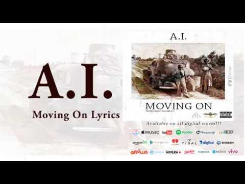 A.I. - Moving on (Lyrics Video)