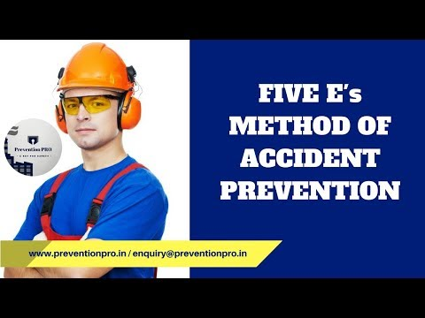 Five E's Accident Prevention Method