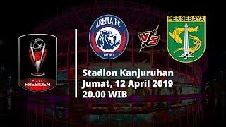 VIDEO Live Streaming Indosiar Final Piala Presiden, Arema FC Vs Persebaya, Jumat (12/4)