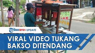 VIRAL Video Tukang Bakso Ditendang hingga Terpental, Pelaku Tak Terima Disebut Uangnya Kurang