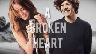 Harry Styles and Miley Cyrus {a broken heart}