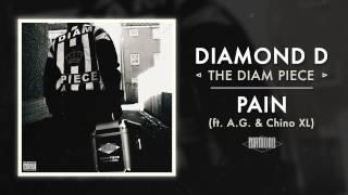 Diamond D - Pain ft. A.G. & Chino XL