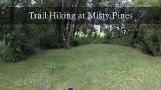 Hiking the trails at Misty Pines
