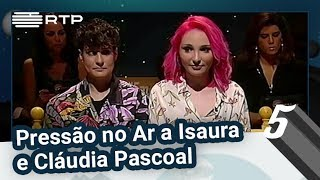 Pressão no Ar a Isaura e Cláudia Pascoal | 5 Para a Meia-Noite | RTP