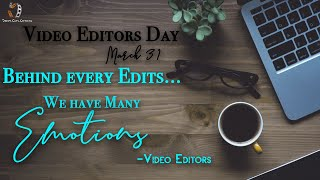 Happy Video Editors Day