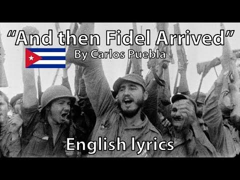 """And then Fidel came"" - Carlos Puebla (English lyrics)"