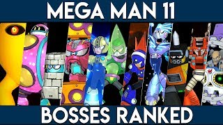 MEGA MAN 11 BOSSES RANKED