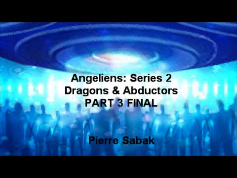 Dragons & Abductors PART 3 FINAL