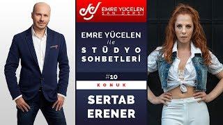 Sertab Erener - Studio Talks Dengan Emre Yücelen # 10