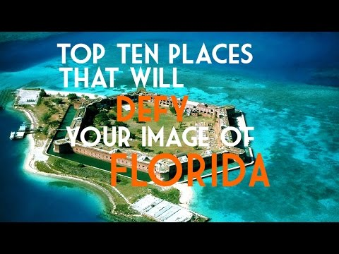 Video Top Ten Places that will defy your image of Florida