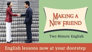 Making a New Friend - English Phrases for Making Friends - Everyday English Conversations