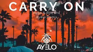 Kygo, Rita Ora   Carry On (Ayelo Remix)