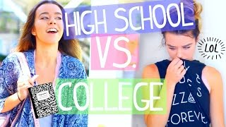 Going Back To High School Vs College!
