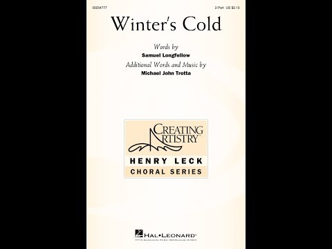 Winter's Cold (2-Part) - Additional Words And Music By Michael John Trotta Mp3