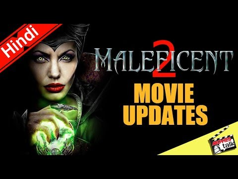 MALEFICENT 2 Movie Updates [Explained In Hindi]