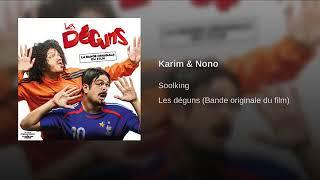Soolking   Karim Et Nono (Les Deguns)