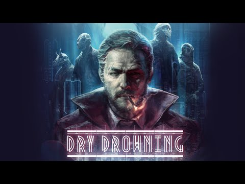 Dry Drowning - OUT NOW Trailer thumbnail