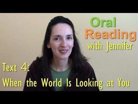 """Oral Reading Fluency 4: """"When the World Is Looking at You"""""""