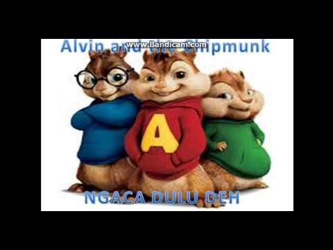 , title : 'ngaca dulu deh versi alvin and the chipmunks'