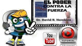 EL PODER CONTRA LA FUERZA - David Hawkins - 1.3 - cAPÍTULO 1 -Voz Humana