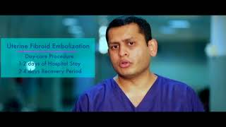 Treating Uterine Fibroid Without Surgery | Dr. Vikas C S