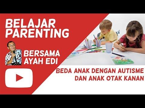 Video Beda Anak Autis dan Anak Otak Kanan | Ayah Edy #5