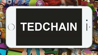TEDCHAIN ICO — Децентрализованная игровая экосистема / Обзор ICO TEDCHAIN по-русски