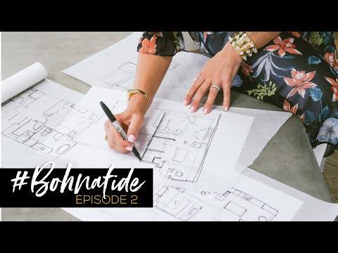 #BOHNAFIDE // EP. 2: THE DESIGN INSPIRATION