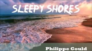 Sleepy Shores -   Philippe Gould