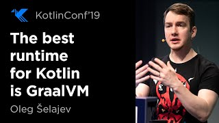 The Best Runtime for Kotlin is obviously GraalVm, isn't it?