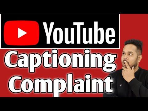 Closed Captioning Complaint | Caption Certification | YouTube ...