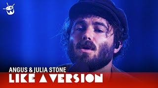 Angus & Julia Stone   'Chateau' (live On Triple J)